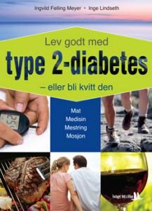 Lev godt med type 2-diabetes -eller bli kvitt den
